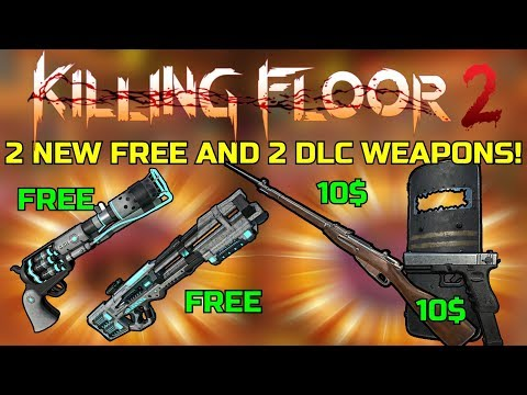 Killing Floor 2 | 2 NEW FREE WEAPONS AND 2 DLC WEAPONS! - Christmas Update News!