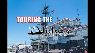 Touring the USS Midway Aircraft Carrier San Diego California