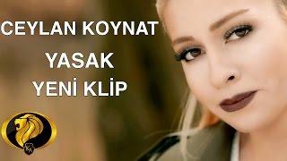 Yasak   Ceylan Koynat (Official Video) #2017
