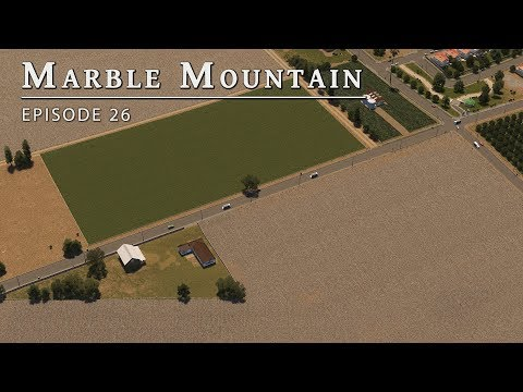 Agriculture - Cities Skylines: Marble Mountain EP 26