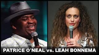Patrice O'Neal Vs. Leah Bonnema