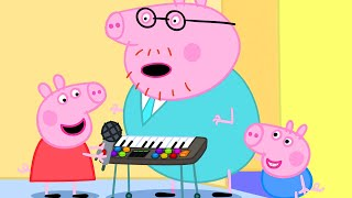 Peppa Pig Official Channel | Peppa Pig Plays Music with Daddy Pig