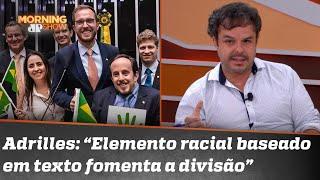 Polêmica: o posicionamento do Novo sobre convenção contra o racismo