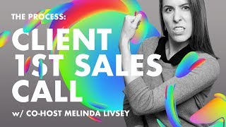 First Client Meeting Sales Call— Role Play W Melinda Livsey Ep7