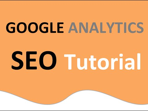 Learn the SEO Secrets! Google Analytics SEO Tutorial