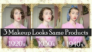3 Decade Looks Using The Same Products | 1920s,1930s & 1940s