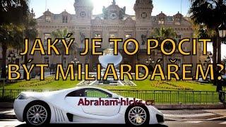 Abraham Hicks - Jaký je to pocit být miliardářem?