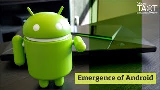 Emergence of Android