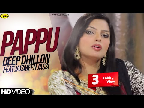 Pappu  Deep Dhillon Jaismeen Jassi