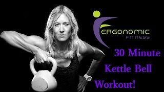 KETTLE BELL WORKOUT - 30 MINUTE (CORE + STRENGTH) by Eye See Digital