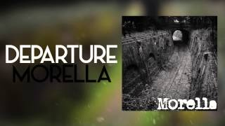 Morella- Departure (New Single)