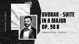 Dvorak - Suite in A Major Op. 98 b