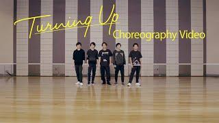 ARASHI - Turning Up [Official Choreography Video]