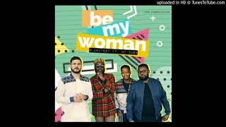 Manifest   Be My Woman Ft MiCasa
