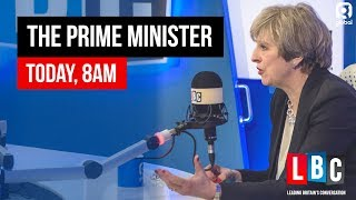 Theresa May Live On LBC: 16th November 2018   Prime Minister's Phone In   LBC