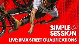 LIVE: SIMPLE SESSION 2019 – BMX STREET Qualifiers