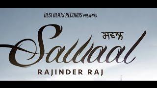 Sawaal  Rajinder Raj