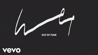 Wet - Out of Tune (Official Audio)