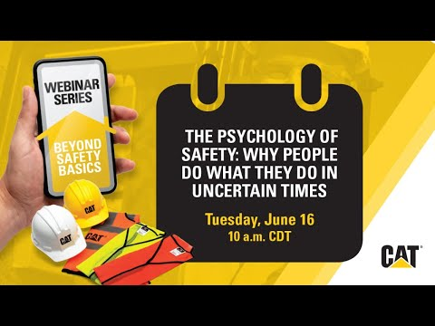 WEBINAR: The Psychology of Safety – Why People Do What They Do in Uncertain Time