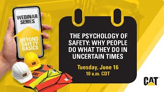 Safety Webinars - Psychology of Safety