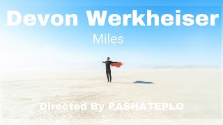 Devon Werkheiser - Miles - Official Video