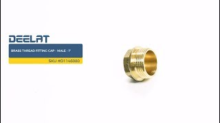 Brass Thread Fitting Cap - Male - 1'' SKU #D1146080