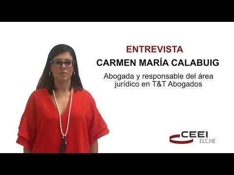 Entrevista a Carmen María Calabuig, responsable del Área Jurídica de T&T Abogados[;;;][;;;]
