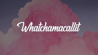 Ella Mai - Whatchamacallit (Lyrics) ft. Chris Brown
