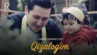 Umar Shamsiyev - Qizalog