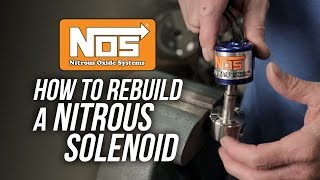 NOS: Rebuilding a Nitrous Solenoid