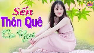 chuan-nhac-song-thon-que-moi-det-2019-lk-nhac-song-sen-thon-que-chat-luong-cao-hay-tai-te-tam-hon