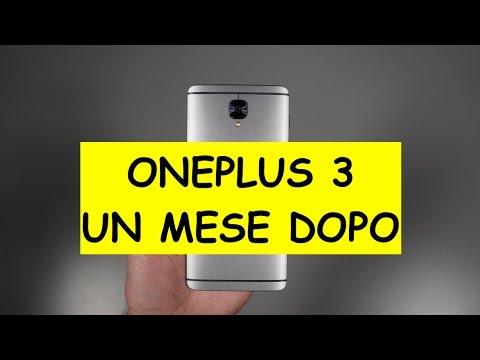 OnePlus 3 recensione dopo un mese con Oxygen 3.2.1