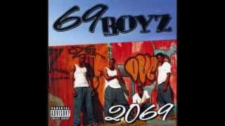 69 Boyz - Pass The Puddie