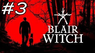 Blair Witch - Walkthrough - Part 3 (PC HD) [1080p60FPS]