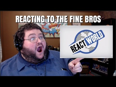 Reacting to React World by the Fine Bros