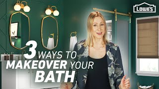 3 Ways To Makeover Your Bathroom (for $2500, $3500 Or $7500) | Lowes Design Basics