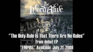 """The Word Alive - """"The Only Rule Is That There Are No Rules"""""""