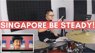 PCK - Singapore Be Steady! Drum Cover
