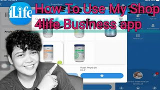 My Shop 4life Business apps||Paano Gamitin