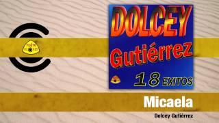 Video Micaela (Audio) de Dolcey Gutierrez