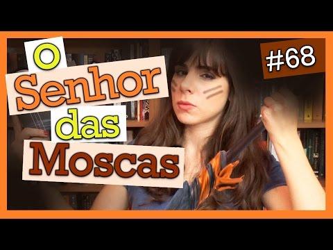 O SENHOR DAS MOSCAS, DE WILLIAM GOLDING (LIVRO #68)