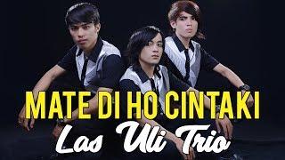 Download lagu Las Uli Trio Mate Diho Cintaki Mp3