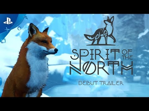 Spirit of the North - Debut Trailer | PS4 thumbnail