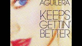 Christina Aguilera: Keeps Gettin' Better (w/ lyrics in the description)