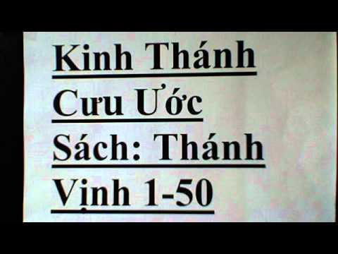 Cựu Ước sách : Thánh Vịnh  (1-50) October 9, 2012 8:18 AM