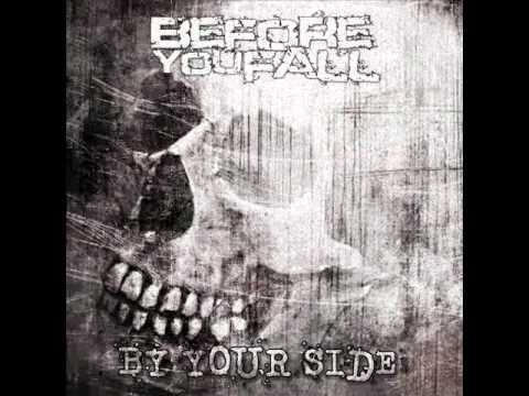 Before You Fall - By Your Side [DOWNLOAD + LYRICS]