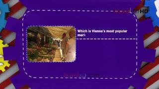 preview picture of video 'What's Your Travel IQ - Vienna's most popular market'