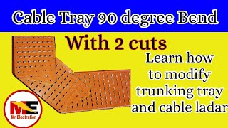 Cable Tray 90 (45*45) degree bend with 2 cuts with english subtitle