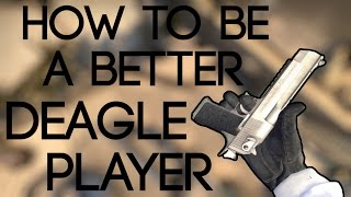 CS:GO - How to Be a Better Deagle Player