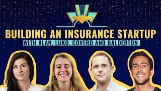 Building an insurance startup 🔮 Alan, Luko, Coverd & Balderton